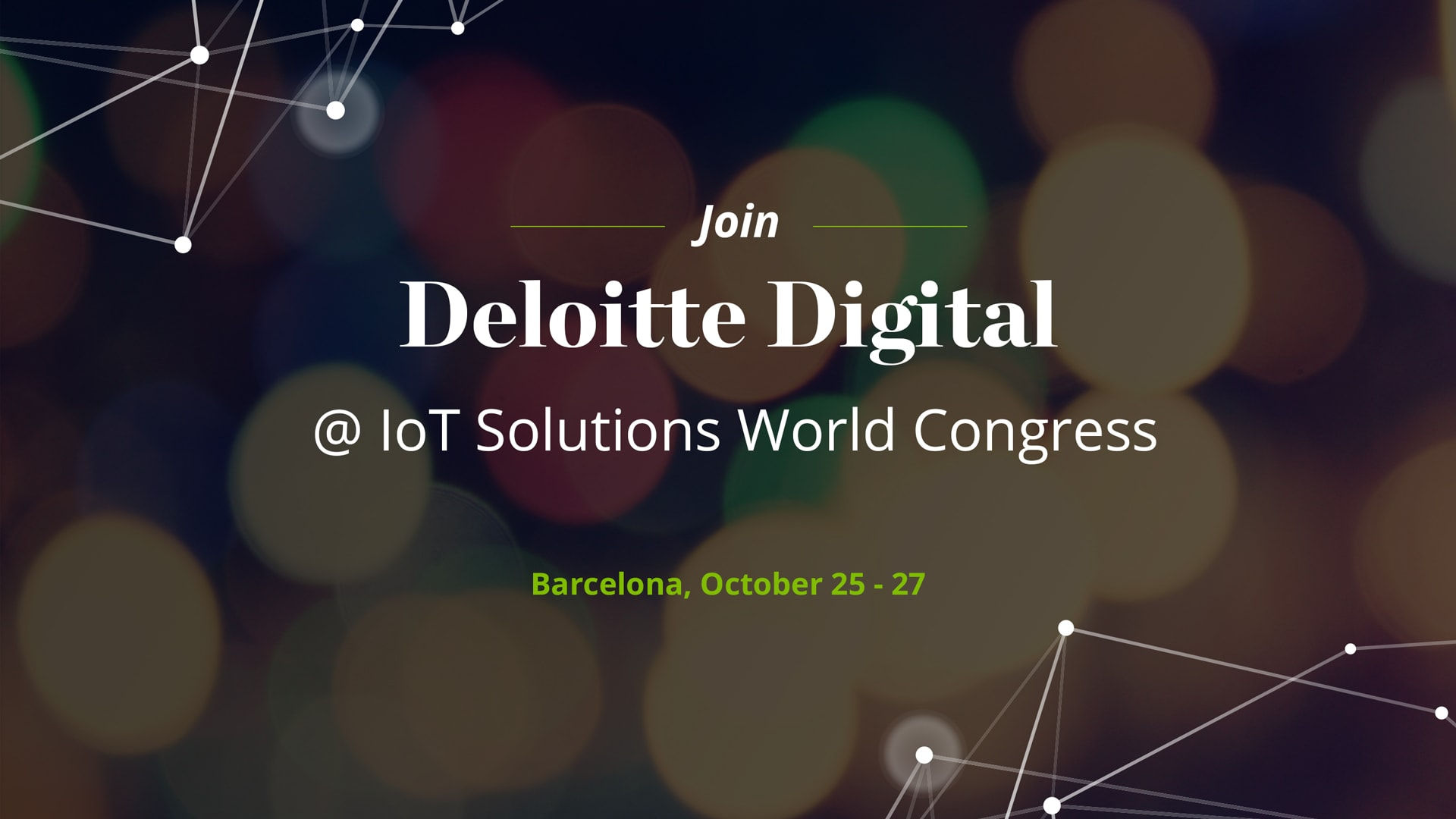 Text over image: join Deloitte Digital at IoT Solutions World Congress